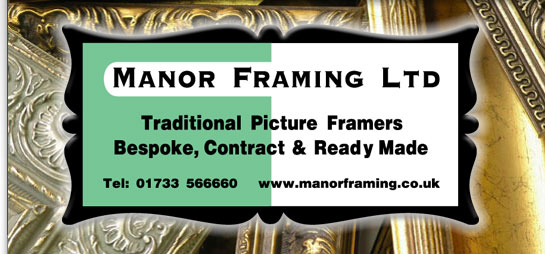 Manor Framing Ltd are traditional picture framers offering bespoke, contract and ready made picture and photo frames at affordable prices. Vist our warehouse and gallery in Fengate Peterborough or call 01733  566660. Our Picture framing services and products include Wooden and Acrylic Moulding cut to size - Readymade Frames - Bespoke Mounts - Mirrors - Canvas Printing / Poster Printing - Specialists in Box framing objects - Official Football shirt framers to Peterborough United - Canvas stretching and heatsealing - Originals, Tapestry, Cross stich, photographs - posters Limited editions, most items framed and Conservation framing